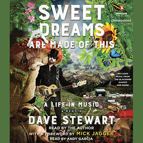 Sweet Dreams Are Made of This: A Life in Music by Penguin Audio