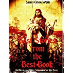 Best Stories from the Best Book: An Illustrated Bible Companion for the Home (Illustrations)