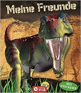 Meine Freunde: Dinosaurier: Freundebuch Mit Stickern Für Dino Fans:  Amazon.de: Bücher