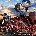 Switchback Hörbuch von S.W. Andersen Gesprochen von: Nicol Zanzarella