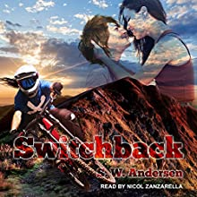 Switchback Audiobook by S.W. Andersen Narrated by Nicol Zanzarella