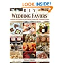 DIY Wedding Favors: Helping you Discover and Create Unique DIY Wedding Favors