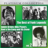 The Best Of Funk Legends: James Brown, Ohio Players, Kool & The Gang And Sly Stone, Vol. 2