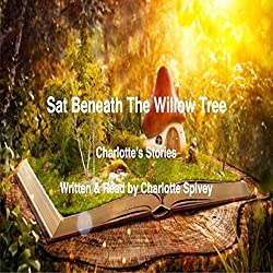 Sat Beneath the Willow Tree