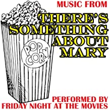 Music From: There's Something About Mary
