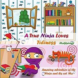 A True Ninja Loves Tidiness