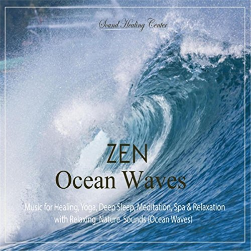 Amazon Com Zen Ocean Waves Music For Healing Yoga Deep