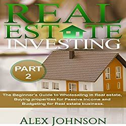 Real Estate Investing, Part 2