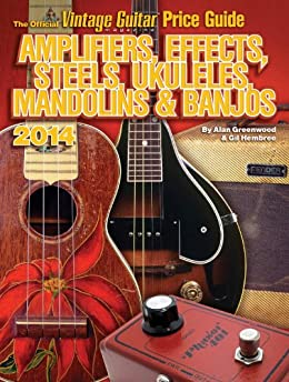 the official vintage guitar magazine price guide amplifiers effects steels. Black Bedroom Furniture Sets. Home Design Ideas