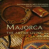 img - for Majorca: The Art of Living book / textbook / text book