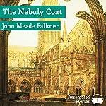 The Nebuly Coat | J. Meade Falkner
