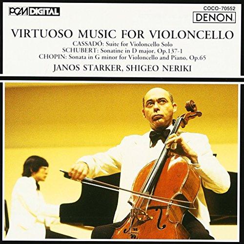 Cassadó: Suite for Solo Cello / Schubert: Sonatine in D major / Chopin: Cello Sonata in G minor