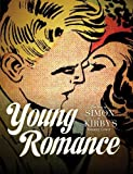 Young Romance: The Best of Simon & Kirby's Romance Comics