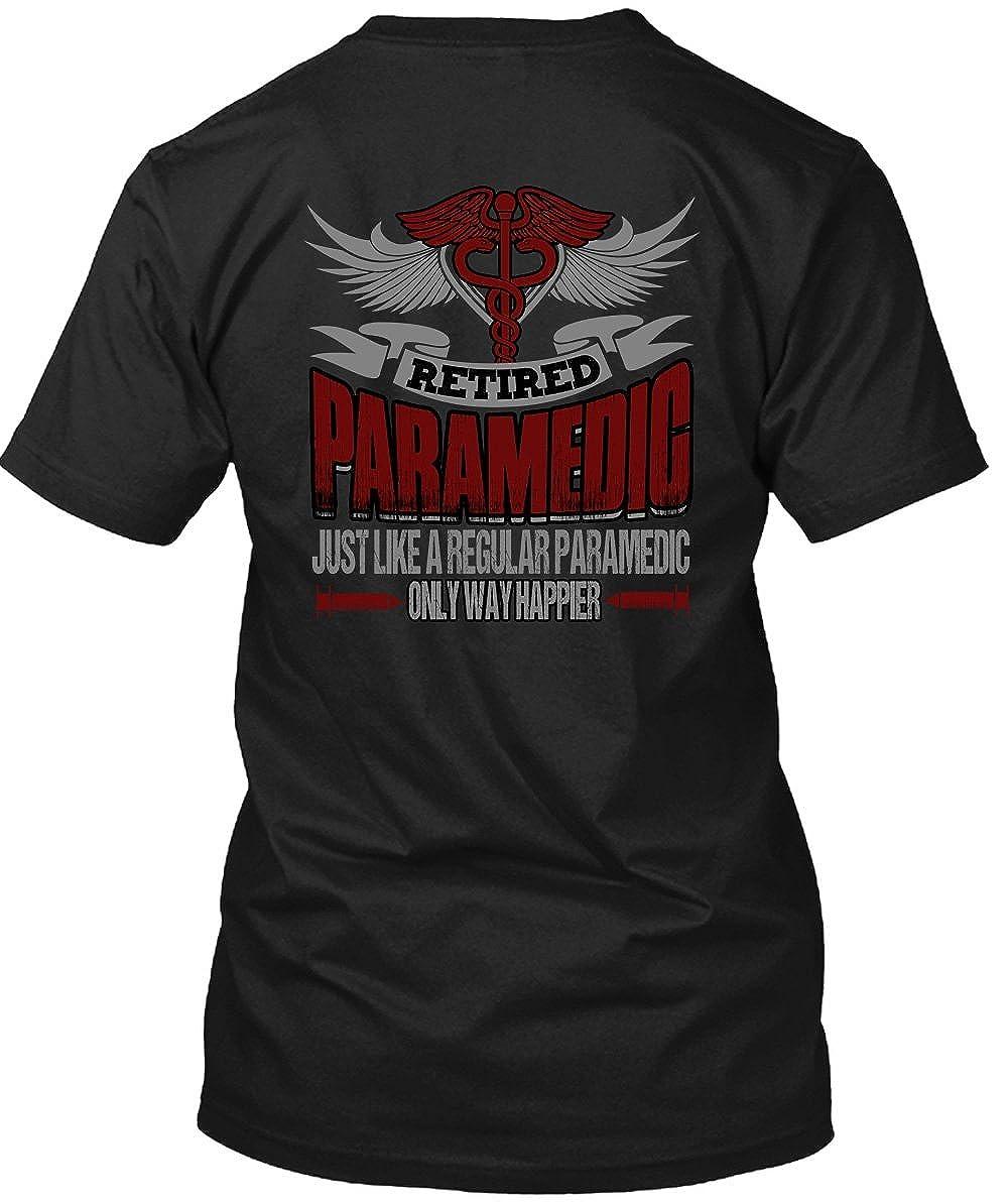 Amazon Retired Paramedic Just Like A Regular Paramedic T Shirt