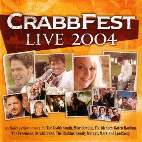 Crabb Fest Live 2004 by Daywind Records