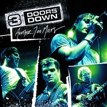 Another 700 Miles  sc 1 st  Amazon.com & 3 Doors Down - Another 700 Miles - Amazon.com Music