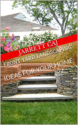Front Yard Landscaping: IDEAS FOR YOUR HOME