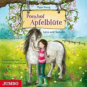 Lena und Samson (Ponyhof Apfelblüte 1) Hörbuch