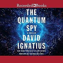 The Quantum Spy Audiobook by David Ignatius Narrated by Edoardo Ballerini