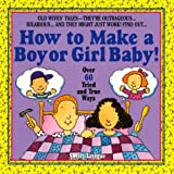 How to Make a Boy or Girl Baby!, Shelly Lavigne, 044050709X