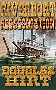 Riverboat Assassination Douglas Hirt ebook product image