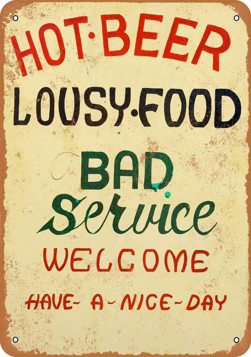 Vintage Decorative Metal Signs Hot Beer, Lousy Food, Bad Service Metal Tin Sign Wall Decor 12 X 18 Inches