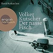 Der nasse Fisch (Gereon Rath 1) | Volker Kutscher