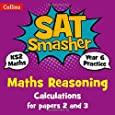 Year 6 Maths Reasoning - Calculations for papers 2 and 3: 2019 tests (Collins KS2 SATs Smashers)