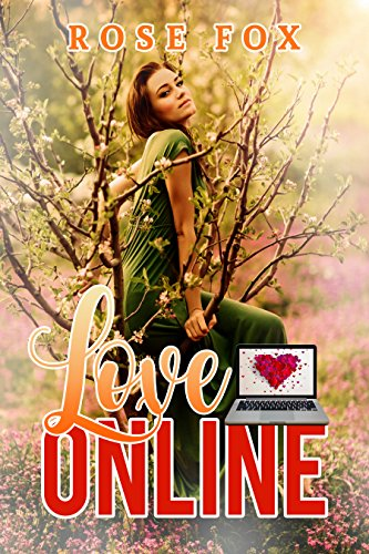 """LOVE ONLINE"" (Based on true stories Book 1)"
