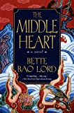 The Middle Heart, Bette Bao Lord and Bette Bao Lord Enterprises, Inc., 0449912329