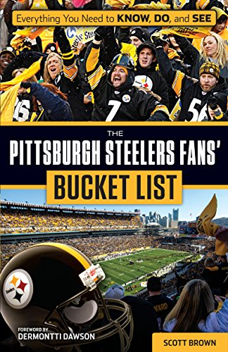 4f659f9e Pittsburgh Steelers Fans' Bucket List
