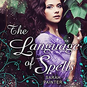 The Language of Spells Audiobook