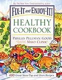 Fix-It and Enjoy-It Healthy Cookbook, Phyllis Pellman Good, 1561486418