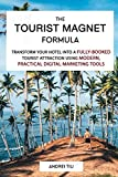 The Tourist Magnet Formula: Transform your Hotel or