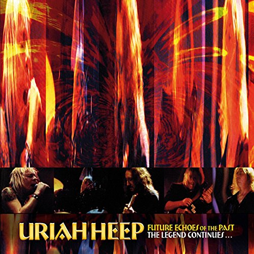 Future Echoes of the Past [Clean] (Uriah Heep Future Echoes Of The Past)
