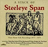 A Stack of Steeleye Span: Their Finest Folk Recordings 1973-1975 by Steeleye Span