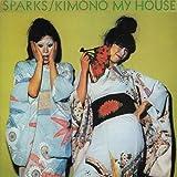 Kimono My House by Sparks