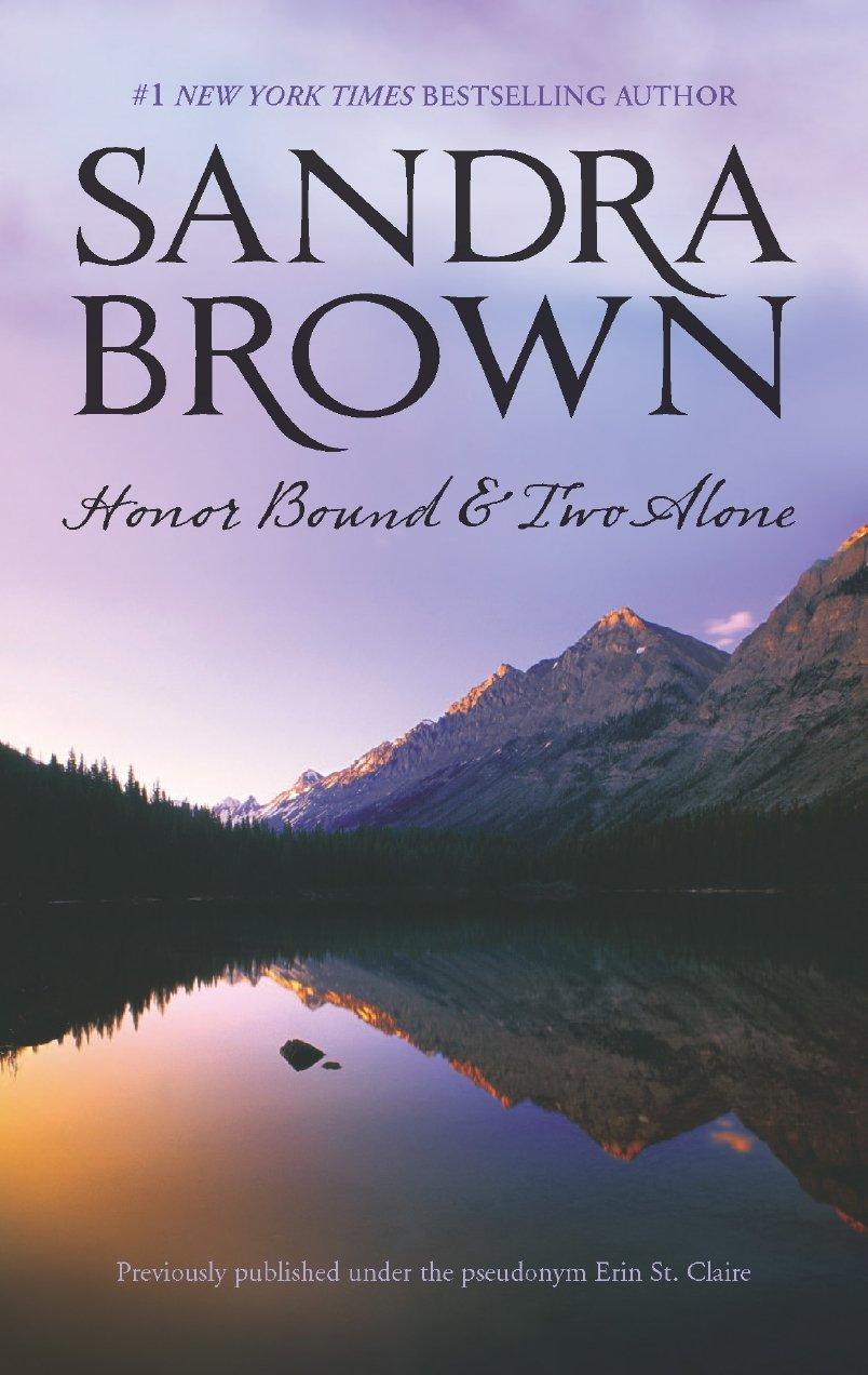 Honor Bound & Two Alone: Sandra Brown: 9780778315155: Amazon: Books