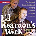Ed Reardon's Week: The Complete First Series | Christopher Douglas