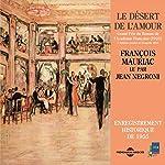 Le désert de l'amour : enregistrement historique de 1955 | François Mauriac