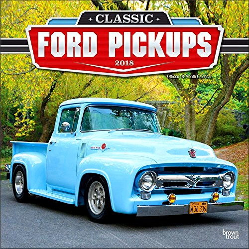 Classic Cars Calendars 2018 - Deluxe Wall Calendar with Foil (12x12) (Classic Ford Pickups Calendar 2018)