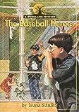 The Baseball Heroes, Irene Schultz, 0780272331