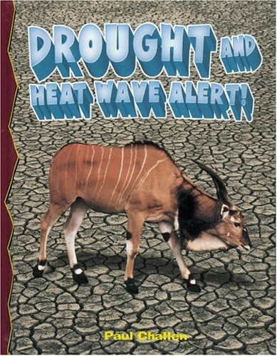 Download Drought And Heat Wave Alert! (Disaster Alert!) PDF