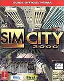 Sim City 3000, le guide de jeu