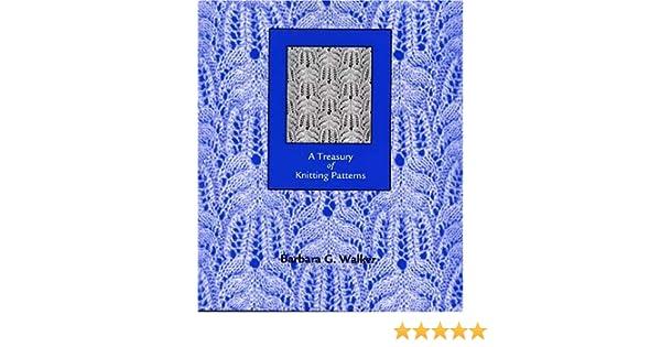 A Treasury Of Knitting Patterns 9780942018165 Books Amazon