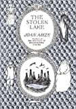 The Stolen Lake, Joan Aiken, 0618070206