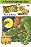Great Snoring Stegosaurs! (The Adventures of Dinosaur Dog) (Volume 5)