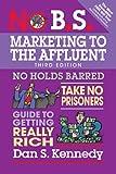 No B.S. Marketing to the Affluent: No Holds