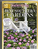 Southern Living SPECIAL ANNIVERSARY EDITION Best Southern Gardens 2016 magazine
