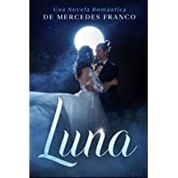 Luna: (Oferta Especial 3 en 1) La Colección